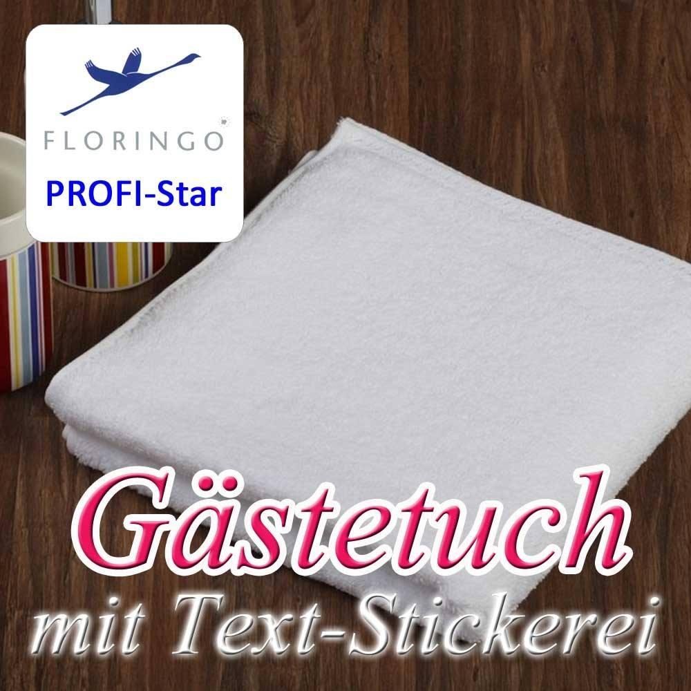 Floringo Profi-Star Gästetuch mit Text-Stickerei
